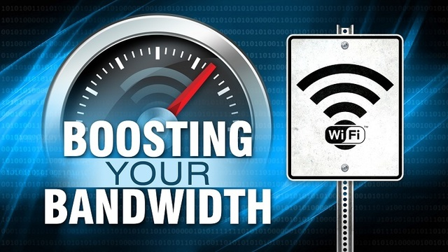 Boosting your bandwidth